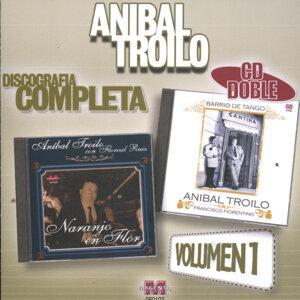 Aníbal Troilo: Discografía Completa Vol.1