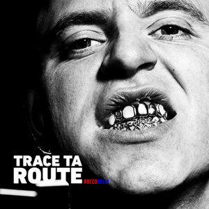Trace ta route - Single