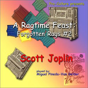 A Ragtime Feast Forgotten Rags Vol. #2