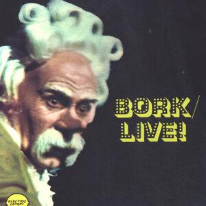 Bork. Live!
