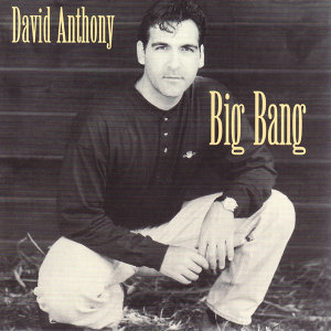 David Anthony - Big Bang