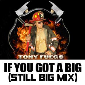 If You Got a Big (Bonus Mixes 2)
