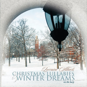 Christmas Lullabies And Winter Dreams On The Harp