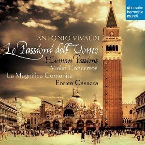 Vivaldi: Le Passioni Dell'Uomo - Violin Concertos (韋瓦第:小提琴協奏曲)