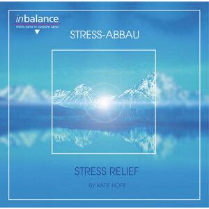 Stress Relief / Stress Abbau