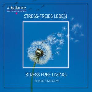 Stress-freies Leben - Stressfree Living