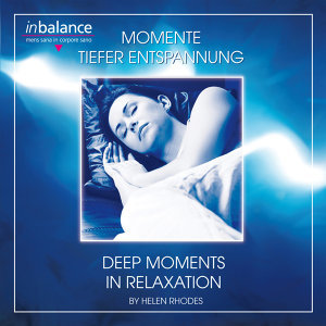 Momente tiefer Entspannung - Moments Of Deep Relaxation