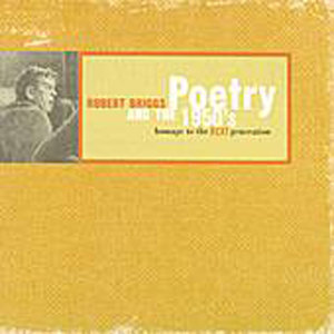 Poetry & The 1950's:  Homage To The Beat Generation