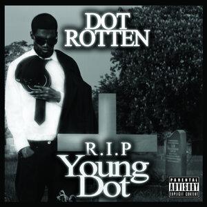 R.I.P. Young Dot
