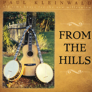From The Hills- Old Time Banjo For The New Millennium