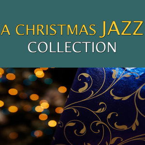 A Christmas Jazz Collection