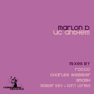 U.C. Anthem (10 Year Anniversary Remixes)