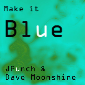 Make It Blue (Original Mix)