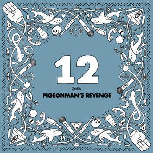 Pigeonman's Revenge