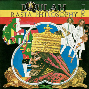 Rasta Philosophy Vol I