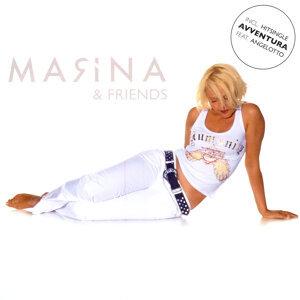 Marina & Friends