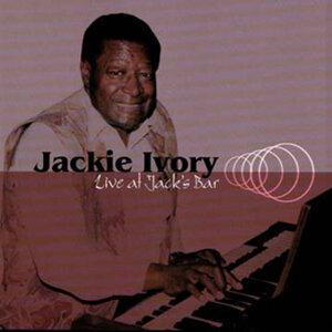 Jackie Ivory Live At Jack's Bar