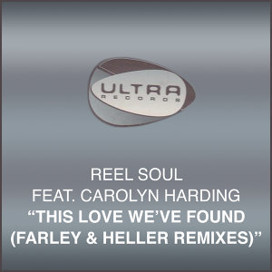 This Love Weve Found (Farley & Heller Remixes)