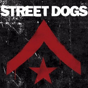 Street Dogs - Deluxe Edition