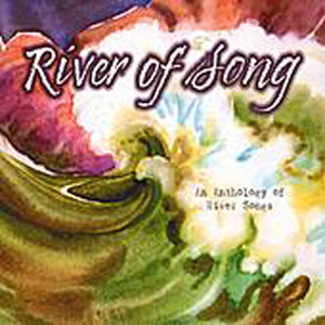 River of Song: An Anthology of River Songs