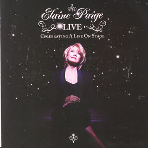Elaine Paige LIVE - Celebrating A Life On Stage