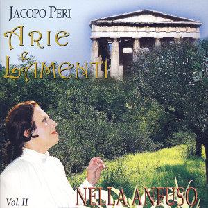 Jacopo Peri - Arie e Lamenti II