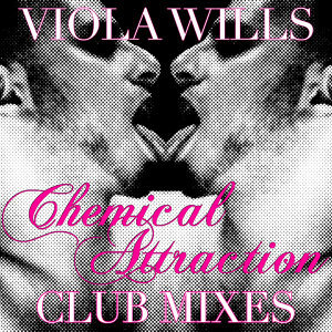 Chemical Attraction (Club Mixes)