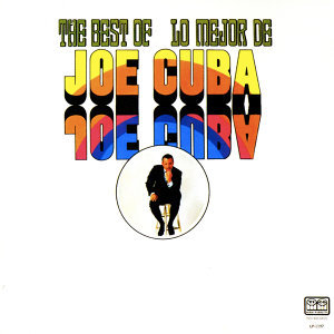 The Best of Joe Cuba/Lo Mejor de Joe Cuba (Fania Original Remastered)
