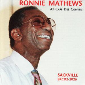 Ronnie Mathews At Cafe Des Copains