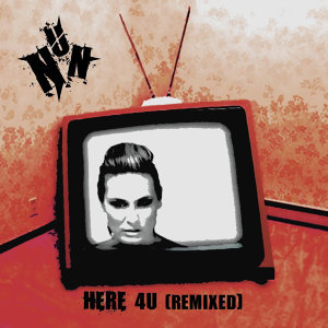 Here 4U - Remixed