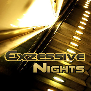 Exzessive Nights