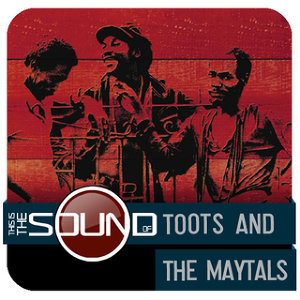 This Is The Sound Of...Toots & The Maytals