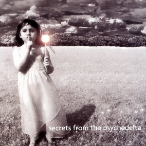 Secrets From The Psychedelta