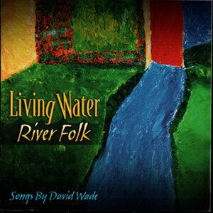 Living Water/ River Folk