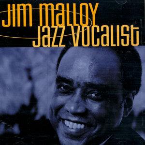 Jim Malloy: Jazz Vocalist