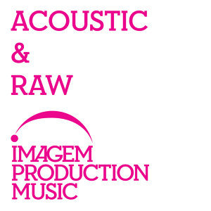 Acoustic & Raw