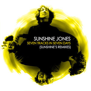 Seven Tracks In Seven Days (Sunshine's Remixes)