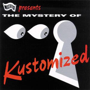 Mystery Of Kustomized