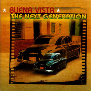 Buena Vista The Next Generation