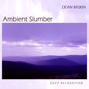 Ambient Slumber - Deep Relaxation