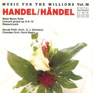 Music For The Millions Vol. 36 - G. F. Händel