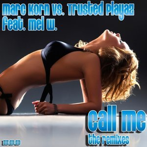 Call Me [The Remixes]