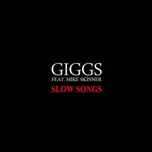 Slow Songs featuring Mike Skinner