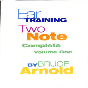 Ear Training Two Note Complete Volume One