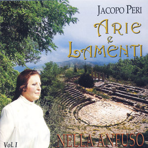 Jacopo Peri - Arie e Lamenti I