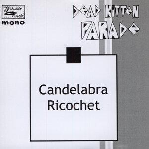 Candelabra Ricochet