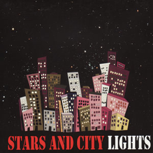 Stars and City Lights
