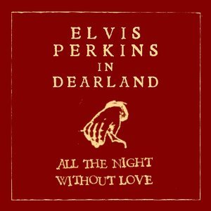 All The Night Without Love (Dearland Session)