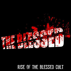 Rise of the Blessed Cult