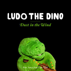 Dust in the Wind (Ludo the Dino)